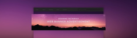 Designing The Perfect Web Banner Ad: 50 Examples To Help You Get it Right | Everything You Need To Know For Digital, Social & Search Marketing | Scoop.it