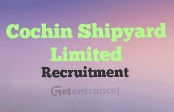 Cochin Shipyard Recruitment 2016 | Entrance Exams and Admissions in India | Scoop.it
