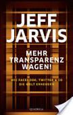 Mehr Transparenz wagen! | Facebook, Twitter, Google+ & Youtube | Scoop.it