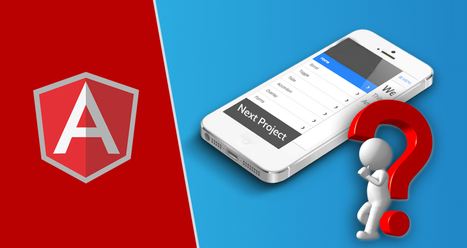 Why You Should Use AngularJS For Your Next Project? | Open Source CMS | Scoop.it