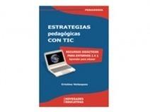 Salió el libro Estrategias pedagógicas con TIC | Las TIC y la Educación | Scoop.it