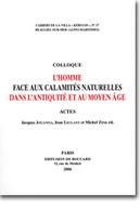 Cahiers de la Villa « Kérylos » N° 17 - L'homme face aux calamités naturelles dans l'antiquité et au Moyen-Âge | Académie | Scoop.it