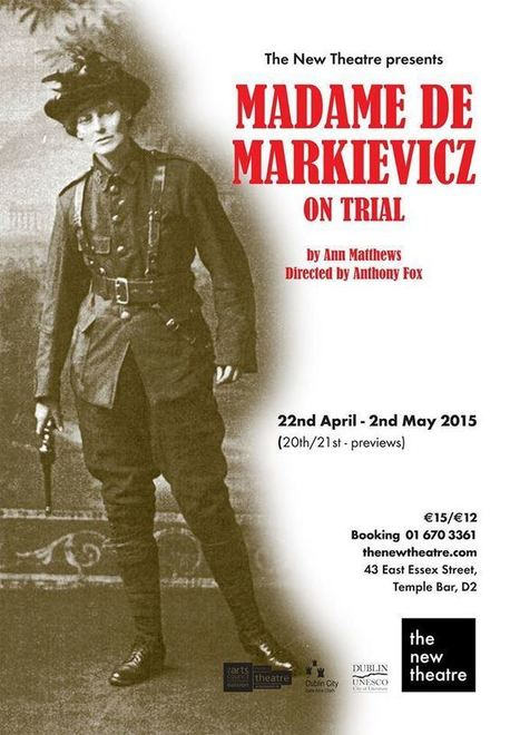 Madam de Markievicz on Trial – New Theatre – Review | The Irish Literary Times | Scoop.it