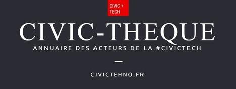 Civic-theque : annuaire des acteurs de la #CivicTech | Démocratie en ligne, participative et délibérative | Scoop.it