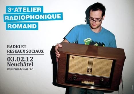 Radio et réseaux sociaux, un atelier gratuit à Neuchâtel | Radiopub | Radio 2.0 (En & Fr) | Scoop.it