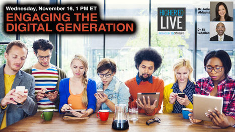 Engaging the Digital Generation | Higher Ed Live | Ovation & ACT | Scoop.it