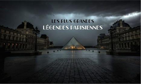 Les légendes de Paris | Français extr@ | Scoop.it