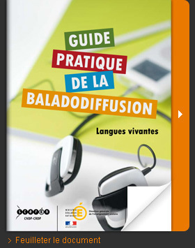 Guide pratique de la baladodiffusion - Langues ... | Langues, TICE & pédagogie | Scoop.it
