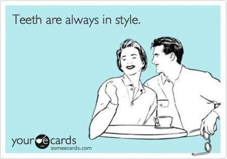 Twitter / aquationtweet: #teeth are always in #style ...   Laughter in Dentistry [sometimes]   Scoop.it