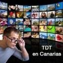 Nuevas adjudicaciones de TDT en Canarias | Canarias Medios | Scoop.it