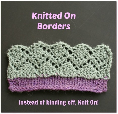 Knitted Borders and Corners | Spinning, Weaving and Knitting | Scoop.it