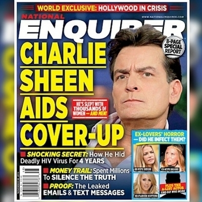 World Exclusive! Charlie Sheen Is HIV Positive — Inside His Shocking Diagnosis - The National Enquirer | Xposed | Scoop.it