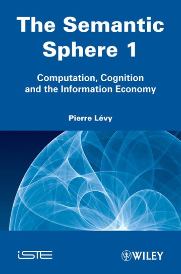 The Semantic Sphere, Vol. 1 | Semantic Sphere | Scoop.it