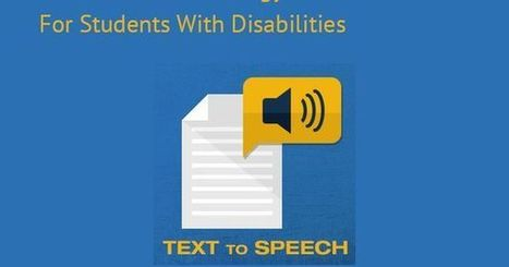 15 Assistive Technology Tools For Students With Disabilities | Edtech PK-12 | Scoop.it