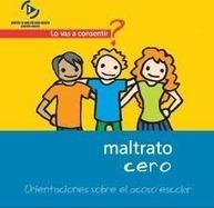 Guía: Orientaciones sobre acoso escolar | Cosas que interesan...a cualquier edad. | Scoop.it
