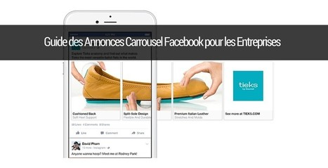 Le Guide des Annonces Carrousel Facebook pour les Entreprises | Emarketinglicious | Marketing et Numérique scooped by Médoc Marketing | Scoop.it