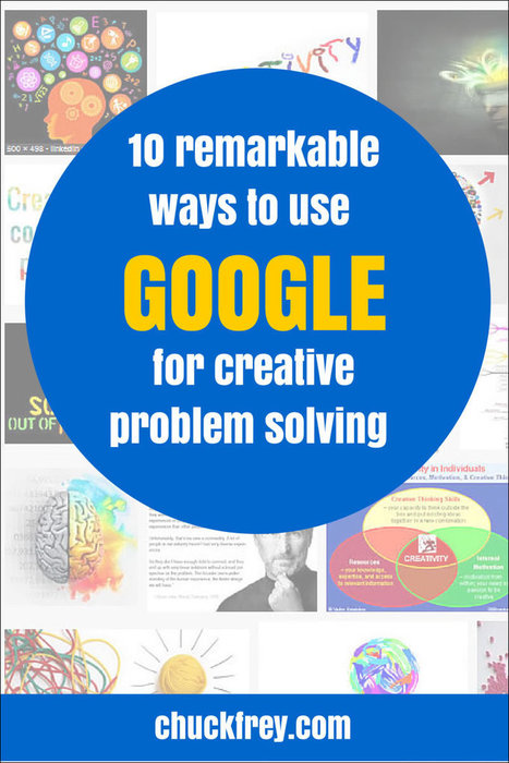 10 ways to use Google for creative problem solving | CARTOGRAPHIES | Scoop.it