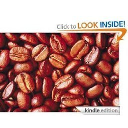 Amazon.com: Coffee - Discover The Insider Secrets To Great Coffee eBook: Leo Howland: Kindle Store | Coffee Fanatic | Scoop.it