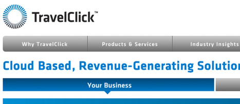 TravelClick talks about its future plans - Tnooz | Marketing, Business and More... | Scoop.it