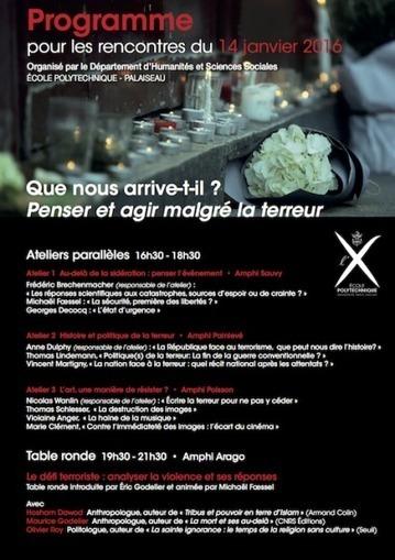 Que nous arrive-t-il ? Penser et agir malgré la terreur | Laboratoire Interdisciplinaire de l'X | Philosophie en France | Scoop.it