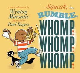Teach Mentor Texts: Squeak, Rumble, Whomp! Whomp! Whomp!   Inference   Scoop.it