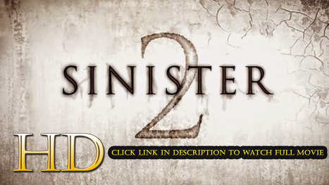 Watch Sinister 2 Full Movie Streaming Online (2015) | my movie | Scoop.it