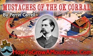 Mustaches of the OK Corral | How to Grow a Moustache | How to Grow a Moustache | Scoop.it