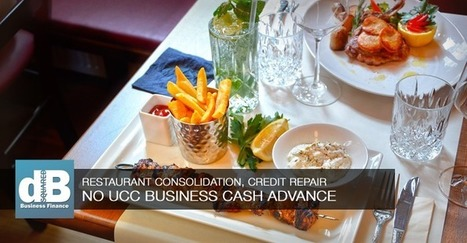 Financing Advantages of our No UCC Business Cash Advance Program | Restaurant Marketing Ideas | Scoop.it