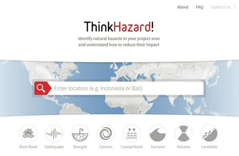 ThinkHazard! – A new, simple platform for understanding and acting on disaster risk | Yr 7-10 Geography | Scoop.it