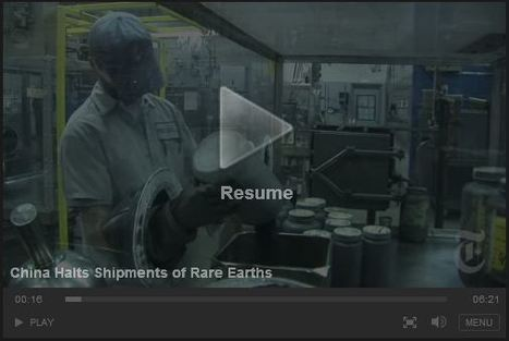 NYTimes Video: China Halts Shipments of Rare Earths | AP Human Geography Education | Scoop.it