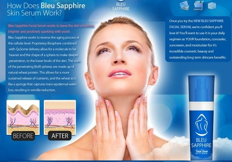 Blue Sapphire Skin Serum Review - GET FREE TRIAL SUPPLIES LIMITED!!! | My Skin Youthful And Healthy | Scoop.it