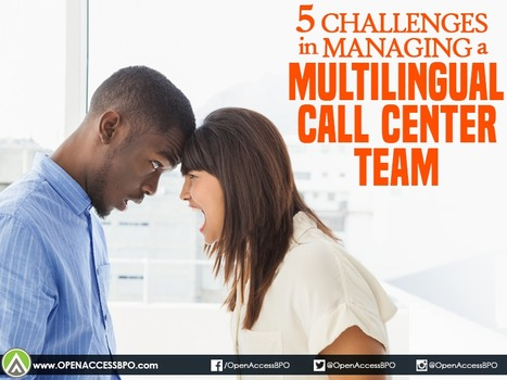 5 Challenges in managing a multilingual call center team   Open Access BPO   Outsourcing and Customer Service   Scoop.it