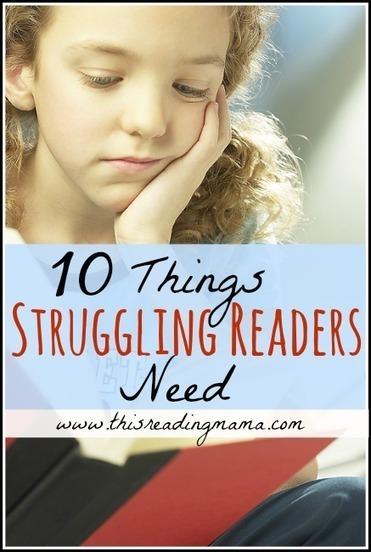 10 Things Struggling Readers Need | Literacy | Scoop.it