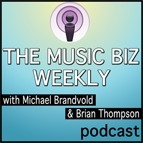 Are Musicians Still Delusional About Getting Signed? – The Music Biz Weekly Podcast | Michael Brandvold Marketing - Music Marketing | Arts Independent | Scoop.it
