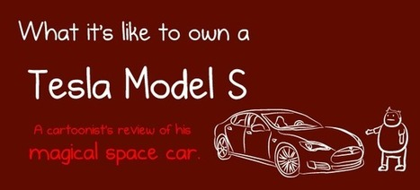 What it's like to own a Tesla Model S - A cartoonist's review of his magical space car - The Oatmeal | Electric Vehicles | Scoop.it