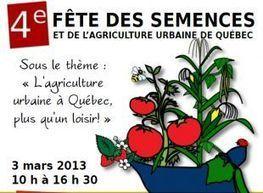 4e Fête des semences et de l'agriculture urbaine de Québec | Agriculture urbaine et rooftop | Scoop.it