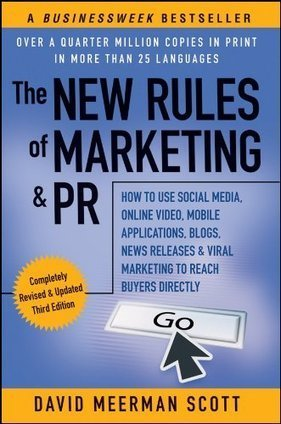 The New Rules of Marketing & PR: How to Use Social Media, Online Video, Mobile Applications, Blogs, News Releases, and Viral Marketing to Reach Buyers Directly Reviews | viral social media | Scoop.it