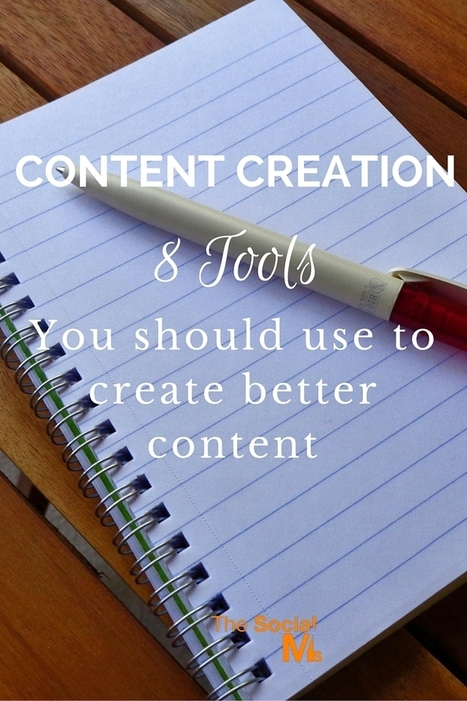 Content Creation: 10 Tools You Should Use To Create Better Content | Digital Marketing Strategy | Scoop.it