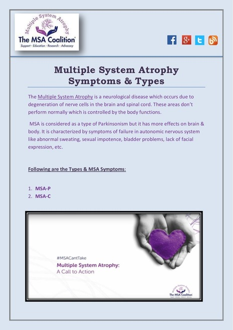 Know about Multiple System Atrophy Symptoms & its Types | The Multiple System Atrophy Coalition | Scoop.it
