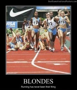 Blondes Running | Demotivational Posters | Scoop.it
