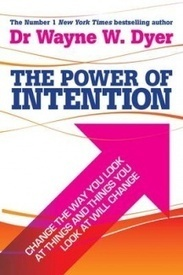 'The Power of Intention' Co-Create Your World Your Way | Entrepreneurship | Scoop.it