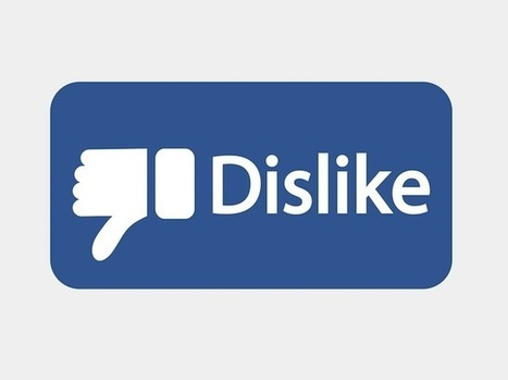 You Want a Dislike Button? Here's Why Facebook Isn't Giving You One | internet marketing and politics | Scoop.it