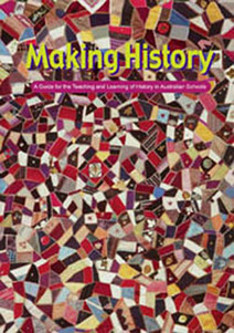 National Centre for History Education - Commonwealth History Project :: Teachers' Guide: Making History | K-6 Educational Resources | Scoop.it