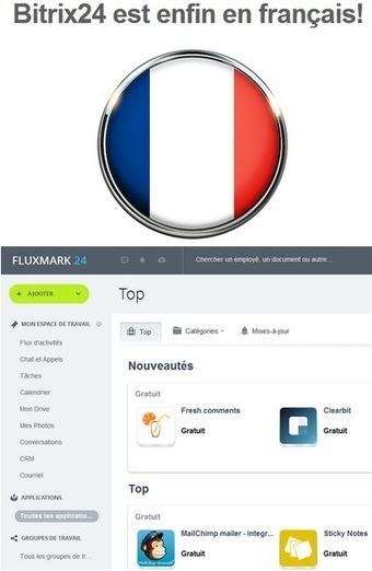 BITRIX24 Fr 2016 logiciel professionnel gratuit CRM en ligne est ENFIN disponible en Français | Axeal- revue de presse _ commerce | Scoop.it