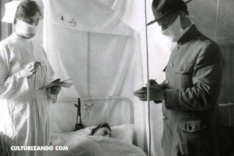 La Gripe Española, la peor epidemia de la historia - culturizando.com | Alimenta tu Mente | Era del conocimiento | Scoop.it