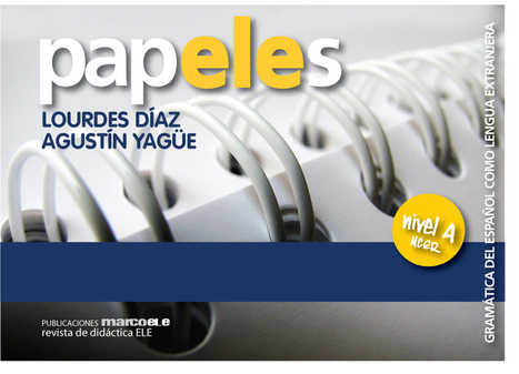 papELEs. GRAMÁTICA DEL ESPAÑOL COMO LENGUA EXTRANJERA, NIVEL A | ELE Spanish as a second language | Scoop.it