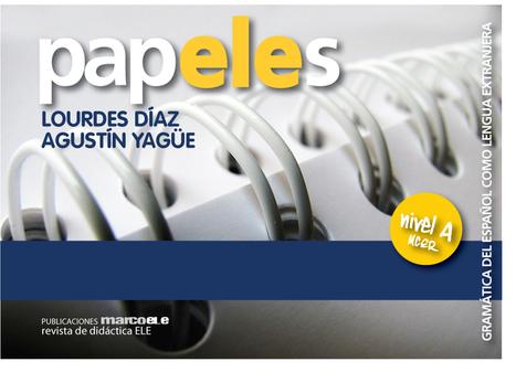 papELEs. GRAMÁTICA DEL ESPAÑOL COMO LENGUA EXTRANJERA, NIVEL A | ELE Spanish as a second language | Scoop.it