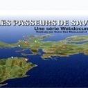Premier épisode de la série webdocumentaire Les Passeurs de Savoirs | Narration transmedia et Education | Scoop.it