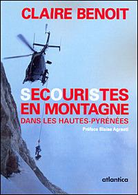 Secouristes en montagne dans les Hautes-Pyrénées | Pyrénéisme | Scoop.it