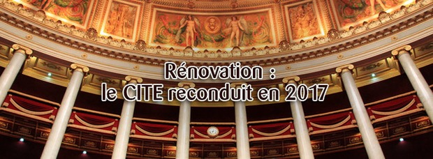 Rénovation : le CITE reconduit en 2017 | La Revue de Technitoit | Scoop.it